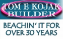 Tom E. Kojak, Residential Construction
